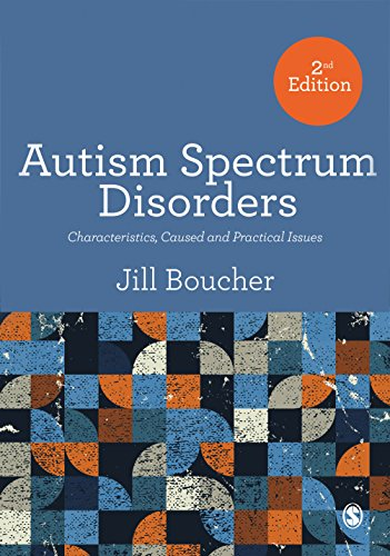 Autism Spectrum Disorders Characteristics, Causes and Practical Issues 2nd 2017 9781446295670 Front Cover