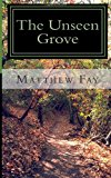Unseen Grove  N/A 9781494278670 Front Cover