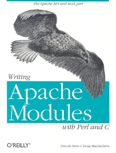 Writing Apache Modules with Perl and C The Apache API and Mod_perl  1999 (Reprint) 9781565925670 Front Cover