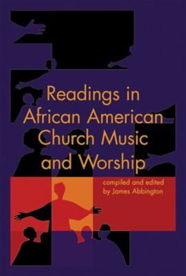 Readings in African American Church Music and Worship   2014 edition cover