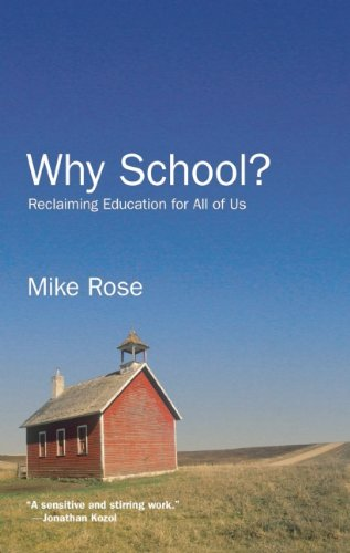 Why School? Reclaiming Education for All of Us  2009 edition cover