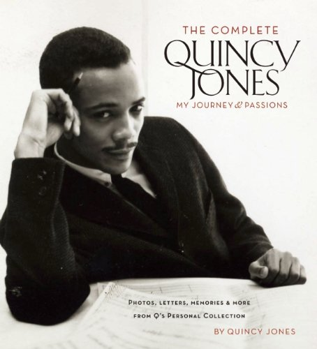 Complete Quincy Jones My Journey and Passions  2008 9781933784670 Front Cover