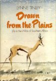 Drawn from the Plains Life in the Wilds of Southern Africa  1979 edition cover