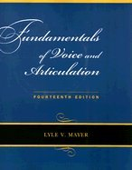 Fundamentals of Voice and Articulation  14th 2008 edition cover