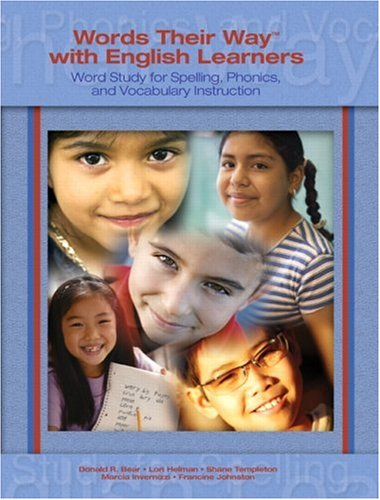 Words Their Way with English Learners Word Study for Spelling, Phonics, and Vocabulary Instruction  2007 9780131915671 Front Cover