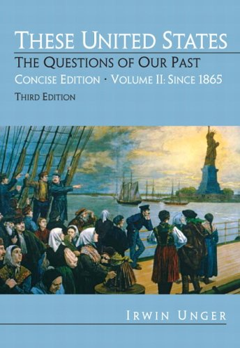 These United States The Questions of Our Past, Concise Edition 3rd 2007 (Revised) edition cover