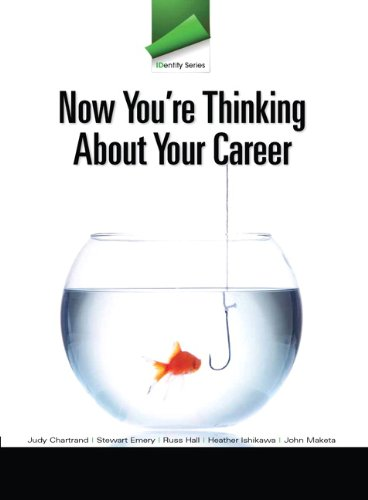 Now You're Thinking about Your Career   2012 (Revised) 9780132819671 Front Cover