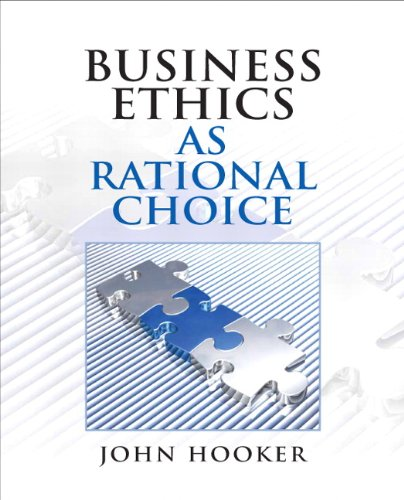 Business Ethics as Rational Choice   2011 edition cover