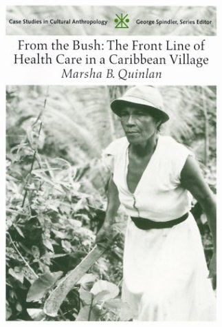 From the Bush The Front Line of Health Care in a Caribbean Village  2004 edition cover