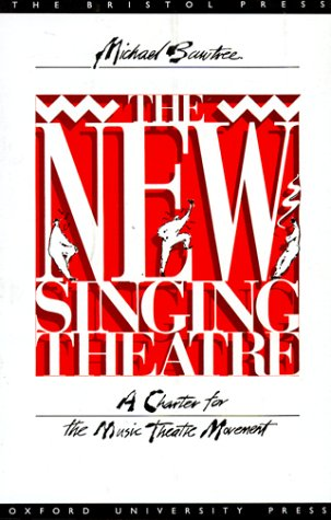 New Singing Theatre A Charter for the Music Theatre Movement  1991 edition cover