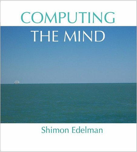 Computing the Mind How the Mind Really Works  2008 edition cover