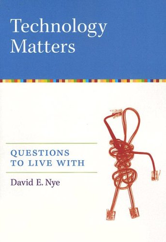 Technology Matters Questions to Live With  2007 edition cover