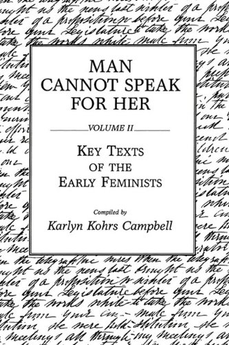 Man Cannot Speak for Her Key Texts of the Early Feminists  1989 edition cover