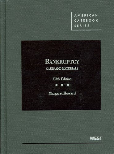 Bankruptcy Cases and Materials 5th 2012 (Revised) edition cover