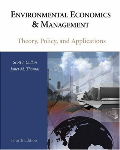 Environmental Economics and Management Theory, Policy, and Applications 4th 2007 edition cover