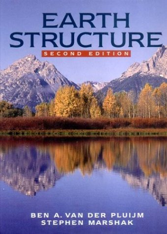Earth Structure An Introduction to Structural Geology and Tectonics 2nd 2003 edition cover
