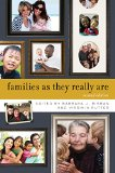 Families As They Really Are:   2015 9780393937671 Front Cover