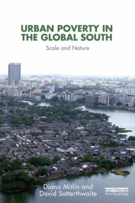 Understanding Urban Poverty in the Global South   2013 edition cover