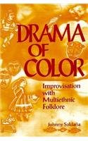 Drama of Color Improvisation with Multiethnic Folklore  1995 edition cover