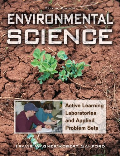 Environmental Science Active Learning Laboratories and Applied Problem Sets 2nd 2010 (Lab Manual) edition cover