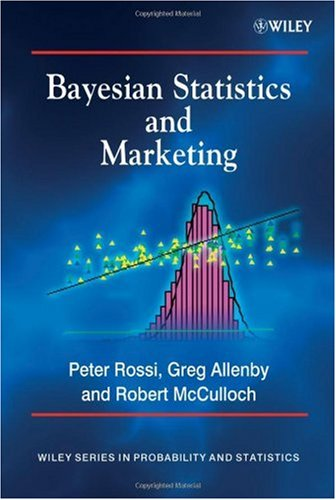 Bayesian Statistics and Marketing   2005 edition cover