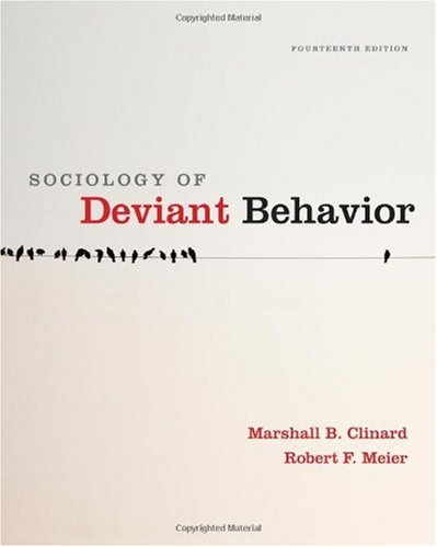 Sociology of Deviant Behavior  14th 2011 edition cover