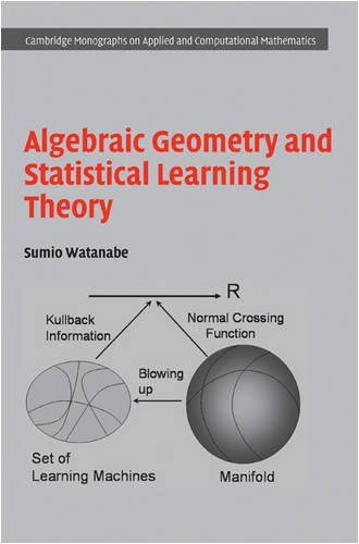 Algebraic Geometry and Statistical Learning Theory   2009 9780521864671 Front Cover