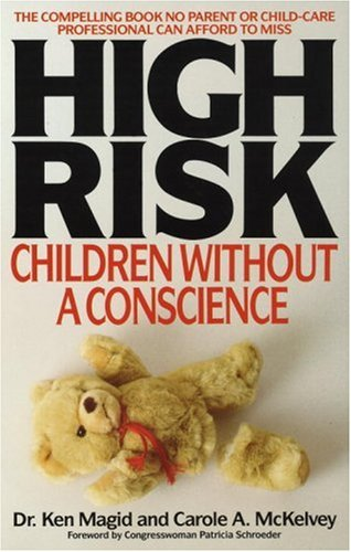 High Risk Children Without a Conscience N/A edition cover