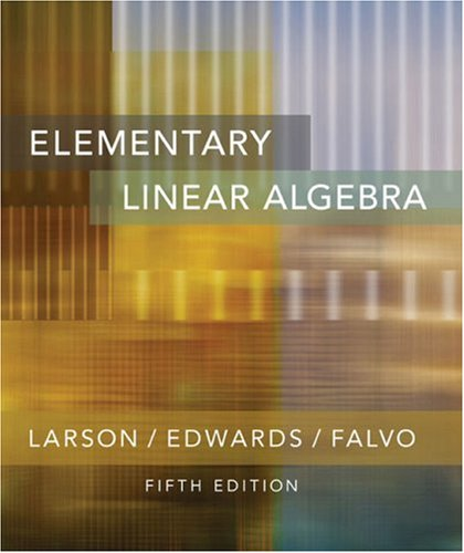 Elementary Linear Algebra  5th 2004 edition cover