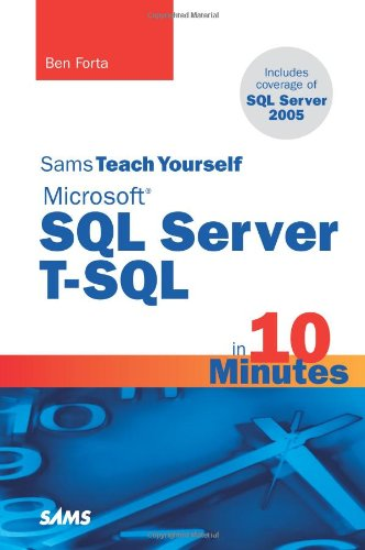 Sams Teach Yourself Microsoft SQL Server T-SQL in 10 Minutes   2008 edition cover