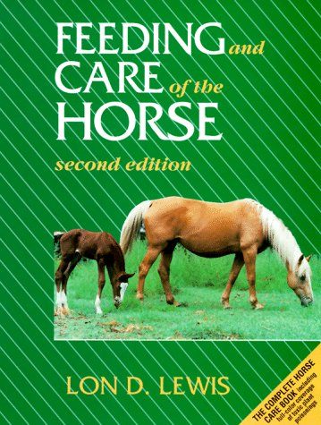 Feeding and Care of the Horse  2nd 1996 edition cover