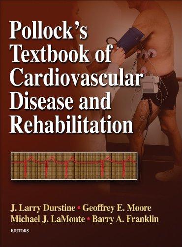 Pollock's Textbook of Cardiovascular Disease and Rehabilitation   2008 edition cover