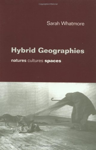 Hybrid Geographies Natures Cultures Spaces  2002 9780761965671 Front Cover