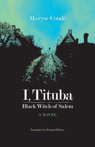 Moi, Tituba, Sorci�re: Noire de Salem   2009 edition cover