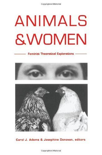 Animals and Women Feminist Theoretical Explorations N/A edition cover