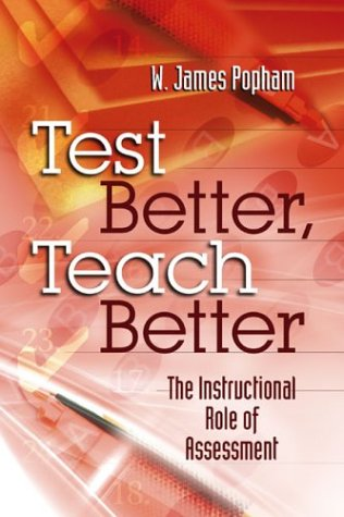Test Better, Teach Better The Instructional Role of Assessment  2003 edition cover