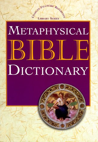 Metaphysical Bible Dictionary N/A edition cover