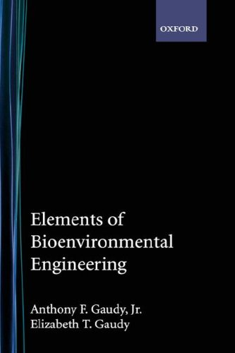 Elements of Bioenvironmental Engineering   1988 (Revised) 9780910554671 Front Cover