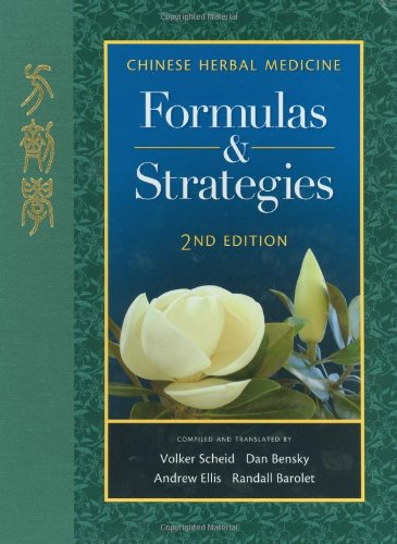 Chinese Herbal Medicine Formulas and Strategies 2nd edition cover