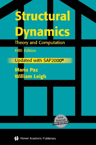 Structural Dynamics Theory and Computation 5th 2004 (Revised) 9781402076671 Front Cover