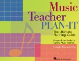 Music Teacher Plan-It Ultimate Planning Guide for General Music Teachers N/A edition cover