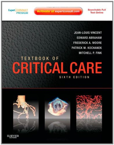 Textbook of Critical Care Expert Consult Premium Edition - Enhanced Online Features and Print 6th 2011 edition cover