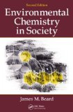 Environmental Chemistry in Society, Second Edition  2nd 2013 (Revised) edition cover
