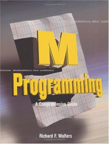 M Programming A Comprehensive Guide  1997 edition cover