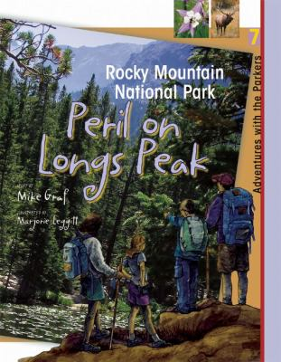 Rocky Mountain National Park Peril on Longs Peak  2010 9781555916671 Front Cover