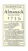 Poor Richard's Almanack For 1733 For the Year of Christ 1733 N/A 9781557095671 Front Cover