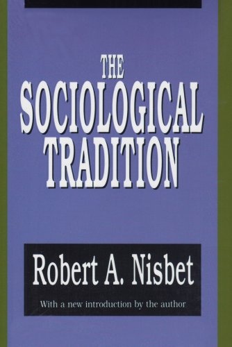 Sociological Tradition   1993 (Revised) 9781560006671 Front Cover