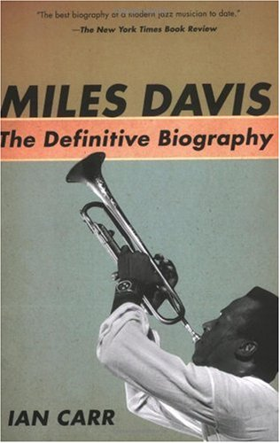 Miles Davis The Definitive Biography N/A 9781560259671 Front Cover