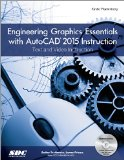 Engineering Graphics Essentials With Autocad 2015 Instruction:   2014 edition cover