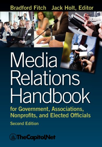Media Relations Handbook for Government, Associations, Nonprofits, and Elected Officials  N/A edition cover